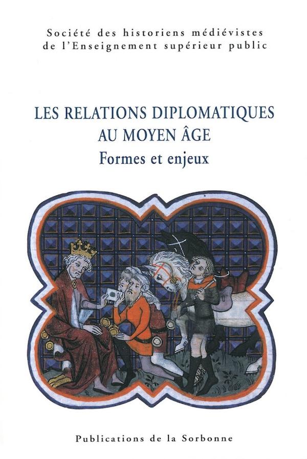 Les relations diplomatiques au Moyen Âge