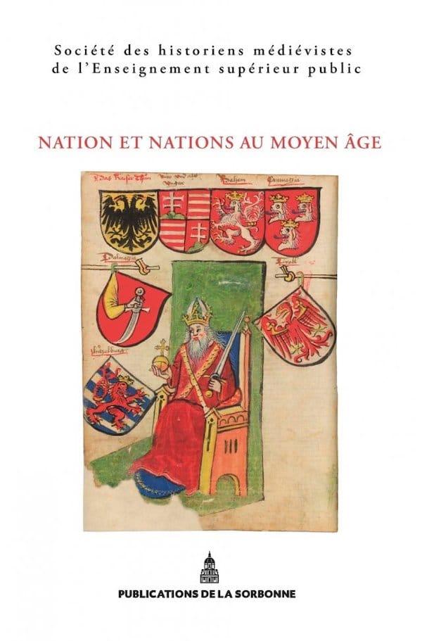 Nation et Nations au Moyen Âge